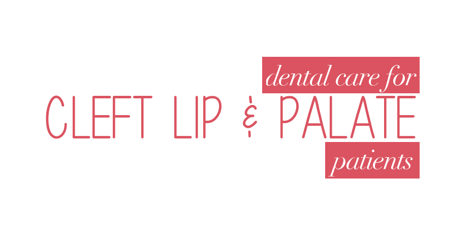 cleft lip and cleft palate patient dental care blog image flawless dental newton massachusetts