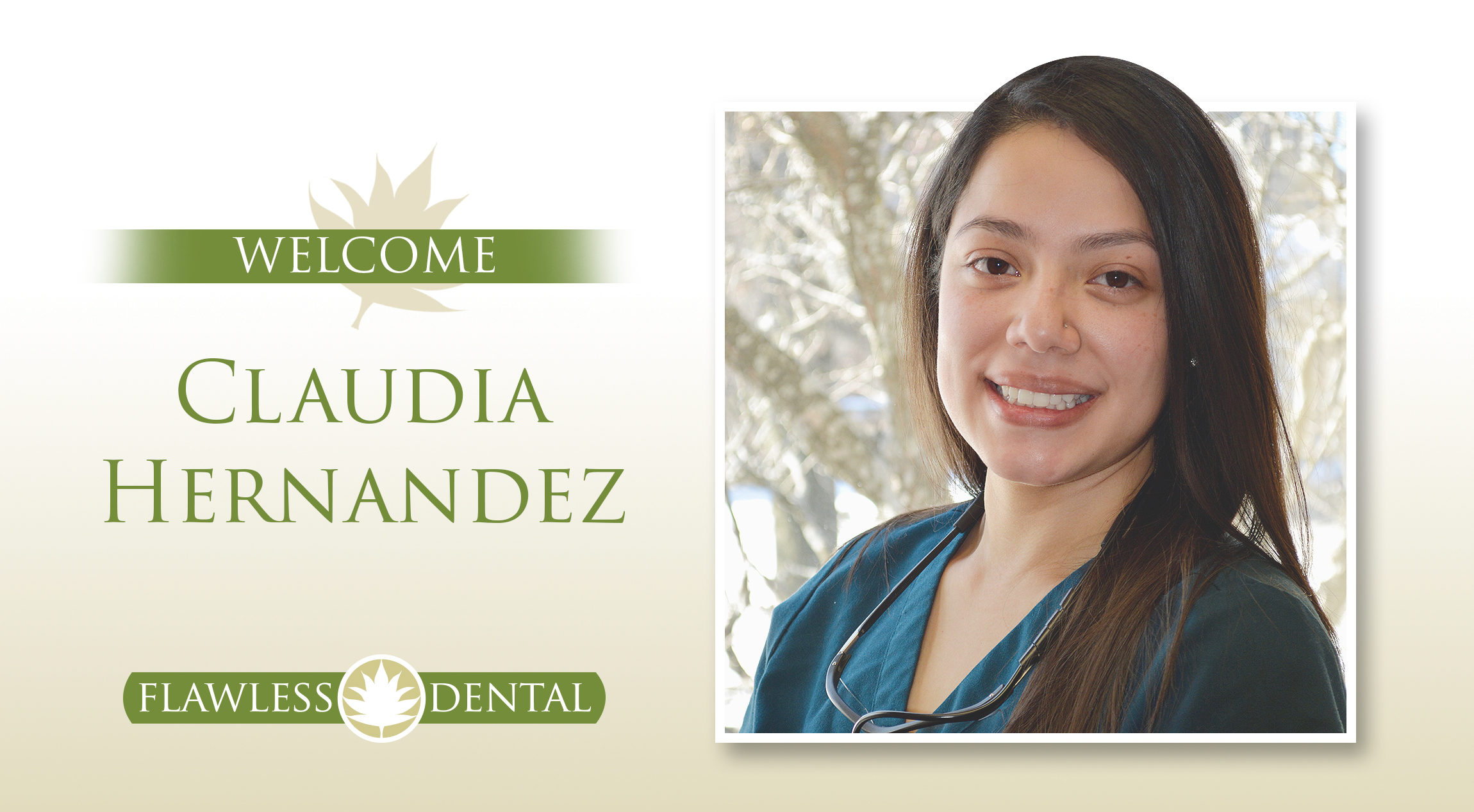 Welcome Claudia Hernandez Flawless Dental Blog